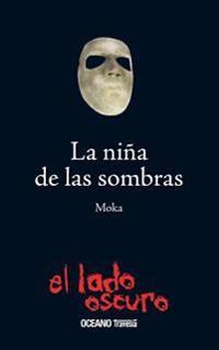 La Nina de Las Sombras