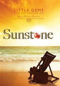 Sunstone: Little Gems 2016 Rwa Short Story Anthology