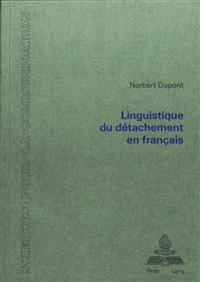 Linguistique Du Detachement En Francais