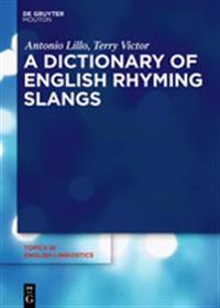 A Dictionary of English Rhyming Slangs