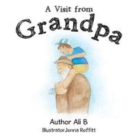 A Visit from Grandpa