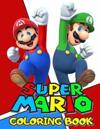 Super Mario Coloring Book: Great Coloring Pages
