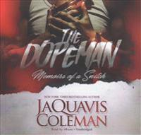 The Dopeman: Memoirs of a Snitch