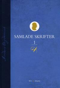 Samlade Skrifter. D. 1, 1751-1765