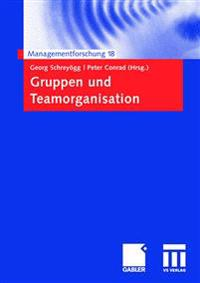 Gruppen Und Teamorganisation