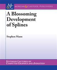 Blossoming Development of Splines, A