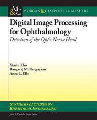 Digital Image Processing for Ophthalmology