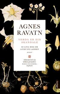 Verda er ein skandale - Agnes Ravatn | Ridgeroadrun.org