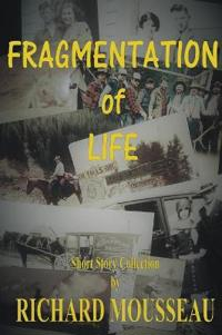 Fragmentation of Life