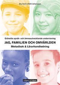 Gränslös språk-och ämnesutvecklande undervisning, Jag, familjen och omvärlden, lärarbok