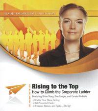 Rising to the Top: How to Climb the Corporate Ladder