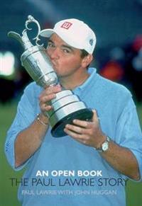 An Open Book: The Paul Lawrie Story