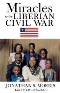 Miracles in the Liberian Civil War