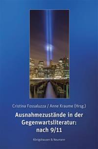Ausnahmezustände in der Gegenwartsliteratur: nach 9/11