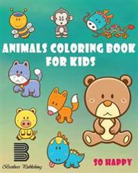 Animals Coloring Book for Kids: Happy Coloring