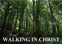 Walking in Christ 2018
