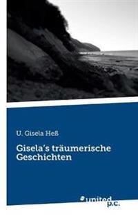 Gisela's Traumerische Geschichten