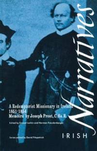 A Redemptorist Missionary in Ireland, 1851-1854