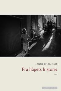 Fra håpets historie - Hanne Bramness | Inprintwriters.org