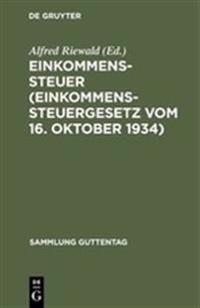 Einkommenssteuer (Einkommenssteuergesetz Vom 16. Oktober 1934)