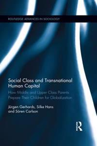 Social Class and Transnational Human Capital