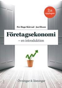 Företagsekonomi en introduktion, Övningar och Lösningar