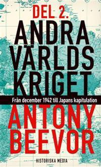 Andra världskriget. D. 2, Från december 1942 till Japans kapitulation