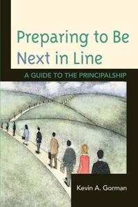 Preparing to Be Next in Line