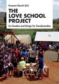 The Love School Project