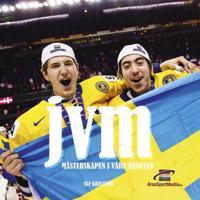 JVM-Mästerskapen i våra hjärtan