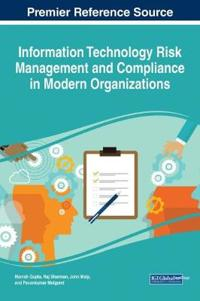 Information Technology Risk Management and Compliance in Modern Organizations