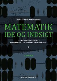 Matematik - idé og indsigt-Elementær topologi - kontinuitet og differentialregning