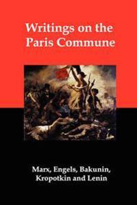 Writings on the Paris Commune