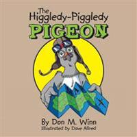 The Higgledy-Piggledy Pigeon