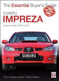 Subaru Impreza: The Essential Buyer's Guide
