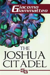 The Joshua Citadel: The Last Battle