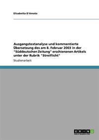 Ausgangstextanalyse Und Kommentierte Ubersetzung Des Am 8. Februar 2003 in Der Suddeutschen Zeitung Erschienenen Artikels Unter Der Rubrik Streiflicht