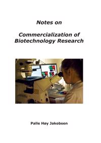 Notes on Commercialization of Biotechnology Research