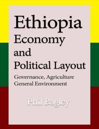 Ethiopia Economy and Political Layout