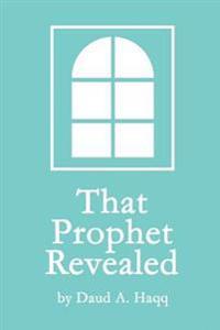 That Prophet Revealed