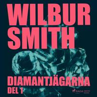 Diamantjägarna. Del 1 - Wilbur Smith pdf epub