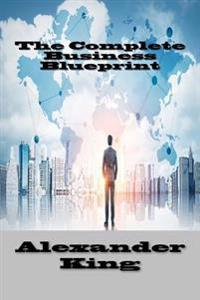 The Complete Business Blueprint