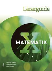 Matematik X Lärarguide - med bedömningsstöd och extramaterial - Lennart Undvall, Kristina Johnson, Conny Welén, Sara Ramsfeldt pdf epub