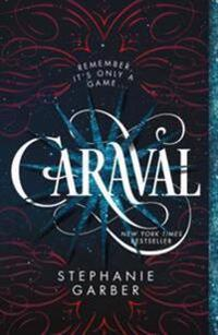 Caraval: A Caraval Novel