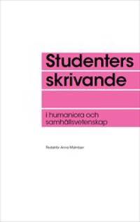 Studenters skrivande i humaniora och samhällsvetenskap