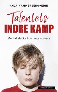 Talentets indre kamp: mental styrke hos unge utøvere