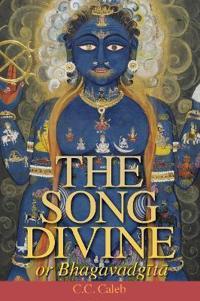 The Song Divine, or Bhagavad-Gita (Pocket)
