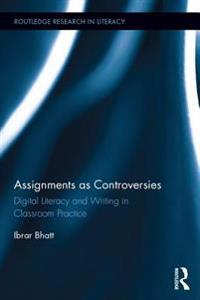 Assignments as Controversies