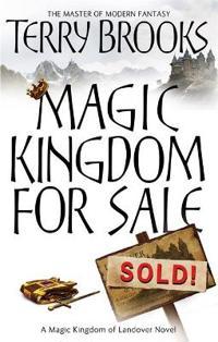 Magic kingdom for sale/sold - magic kingdom of landover series: book 01