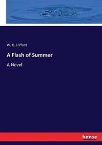 A Flash of Summer